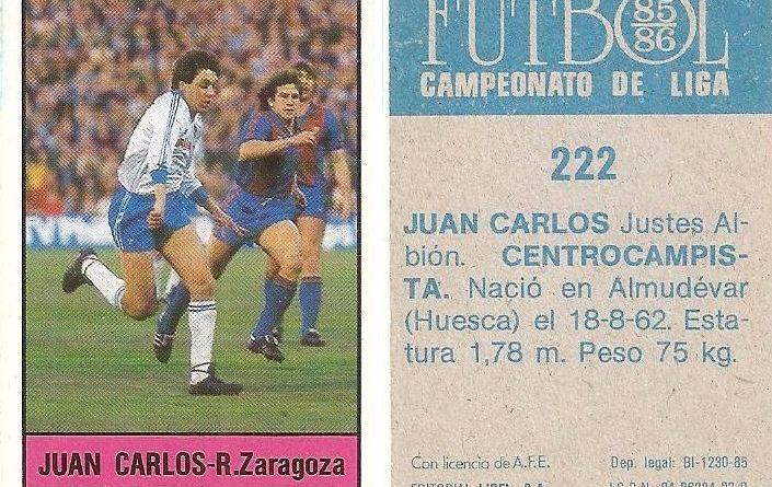 Fútbol 85-86. Campeonato de Liga. Juan Carlos (Real Zaragoza). Editorial Lisel.