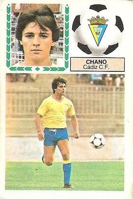 Liga 83-84. Chano (Cadiz C.F.). Ediciones Este.