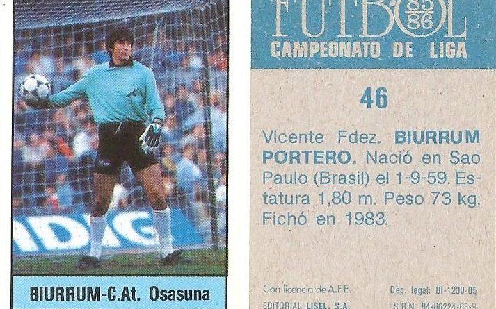 Fútbol 85-86. Campeonato de Liga. Biurrun (C.A. Osasuna). Editorial Lisel.