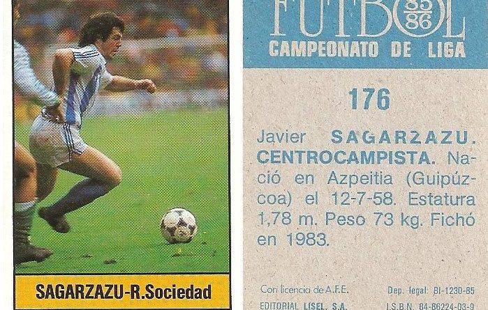 Fútbol 85-86. Campeonato de Liga. Sagarzazu (Real Sociedad). Editorial Lisel.