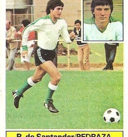 Liga 81-82. Pedraza (Racing de Santander). Ediciones Este.