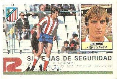 Liga 84-85. Balbino (Atlético de Madrid). Ediciones Este.