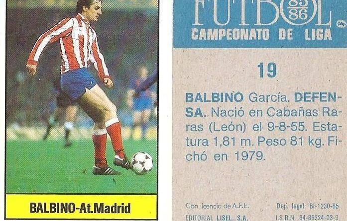 Fútbol 85-86. Campeonato de Liga. Balbino (Atlético de Madrid). Editorial Lisel.