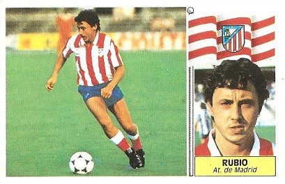 Liga 86-87. Rubio (Atlético de Madrid). Ediciones Este.