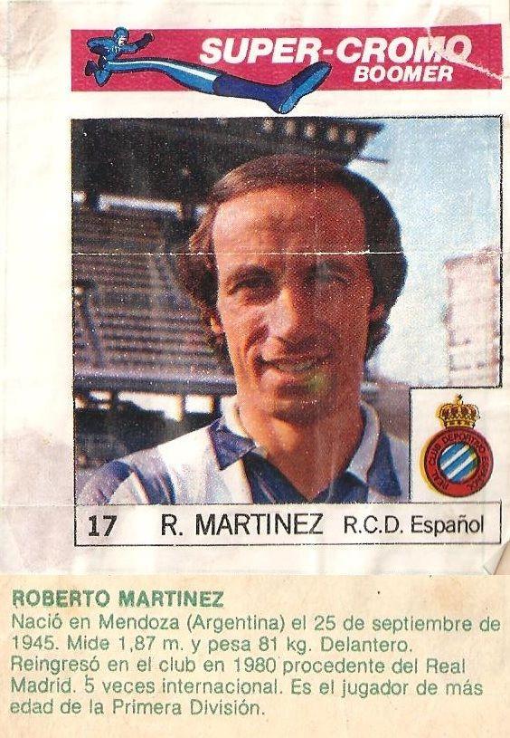 Super Cromos Los Mejores del Mundo (1981). Roberto Martínez (R.C.D. Español). Chicle Fútbol Boomer.