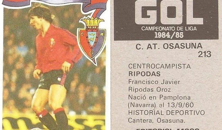 Gol. Campeonato de Liga 1984-85. Rípodas (Club Atlético Osasuna). Editorial Maga.