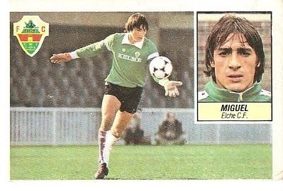 Liga 84-85. Miguel (Elche C.F.). Ediciones Este.