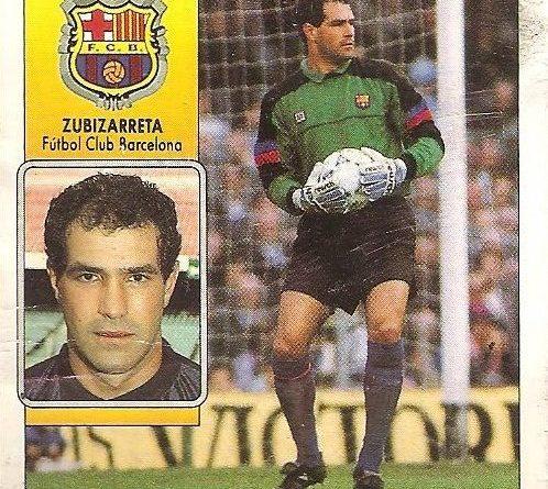 Liga 92-93. Zubizarreta (F.C. Barcelona). Ediciones Este.