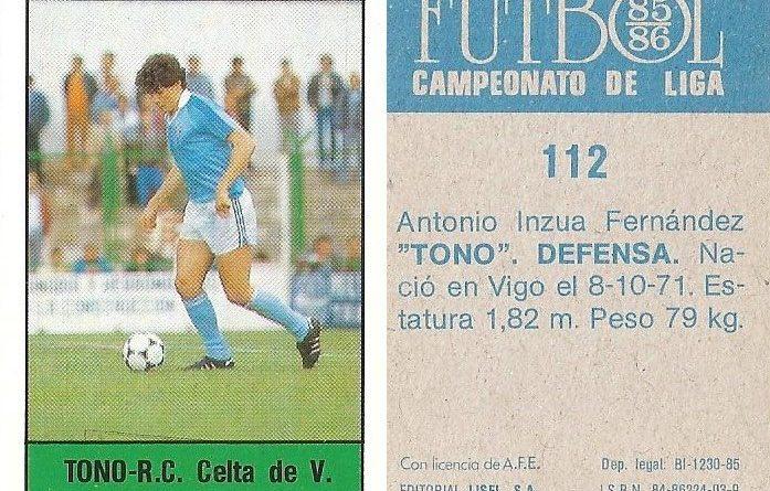 Fútbol 85-86. Campeonato de Liga. Tono (R.C. Celta de Vigo). Editorial Lisel.