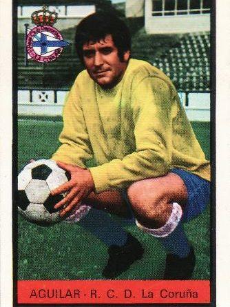 Liga 72-73. Editorial Fher. Aguilar (Deportivo de La Coruña). Editorial Fher.