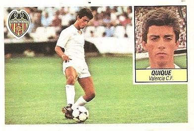 Liga 84-85. Fichaje Nº 36 Quique (Valencia C.F.). Ediciones Este.