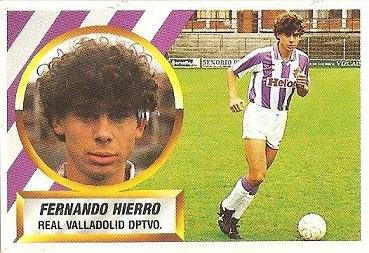 Liga 88-89. Fernando Hierro (Real Valladolid). Ediciones Este.