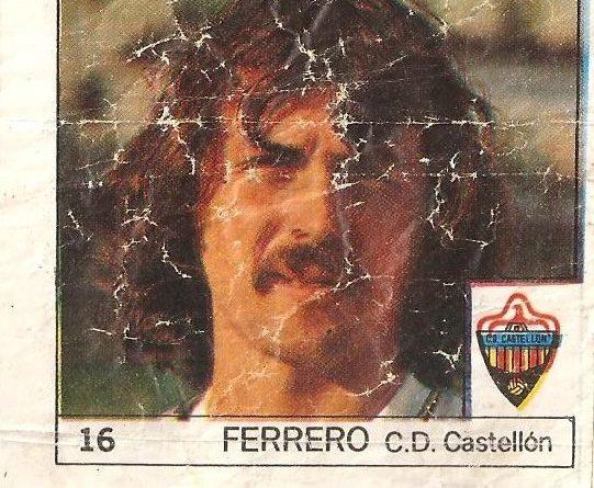 Super Cromos Los Mejores del Mundo (1981). Ferrero (C.D. Castellón). Chicle Fútbol Boomer.