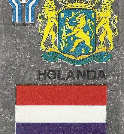 Liga Española 78-79 y Mundial Argentina. Escudo y bandera de Holanda (Holanda). Editorial Maga.