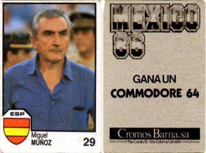México 86. Miguel Muñoz (España) Cromos Barna. 📸 Grupo de Facebook Nuestros álbumes de cromos.