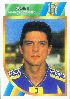 Liga 94-95 Puche II (Palamós CF.). Ediciones Este. 📸: Grupo de Facebook Nuestros álbumes de cromos.