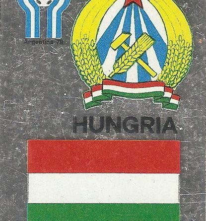 Liga Española 78-79 y Mundial Argentina. Escudo y bandera de Hungría (Hungría). Editorial Maga.