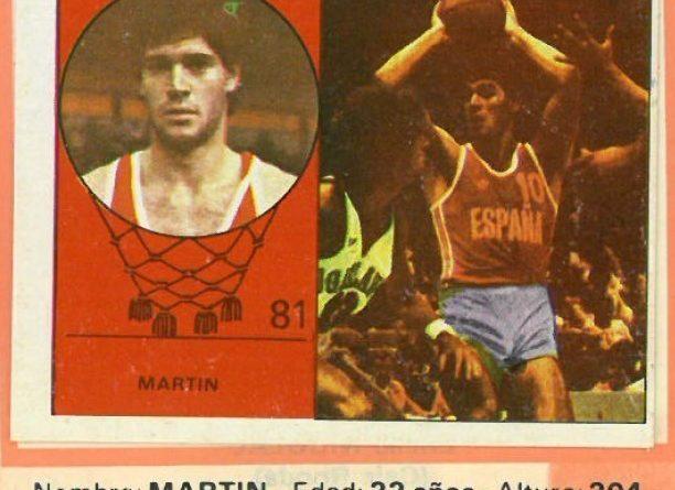 Campeonato Baloncesto Liga 1984-1985. Martín (Selección Nacional de España). Ediciones J. Merchante - Clesa. 📸: Emilio Rodríguez Bravo.