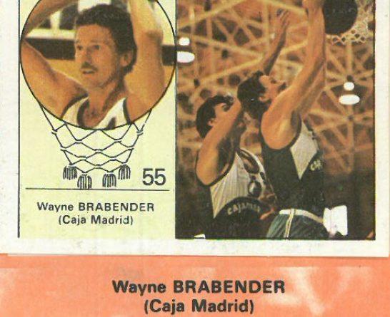 Campeonato Baloncesto Liga 1984-1985. Wayne Brabender (Caja Madrid). Ediciones J. Merchante - Clesa. 📸: Emilio Rodríguez Bravo.