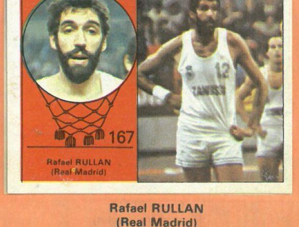 Campeonato Baloncesto Liga 1984-1985. Rafael Rullán (Real Madrid). Ediciones J. Merchante - Clesa. 📸: Emilio Rodríguez Bravo.