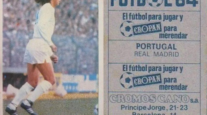 Fútbol 84. Portugal (Real Madrid). Cromos Cano. 📸: Grupo de Facebook Nuestros álbumes de cromos.