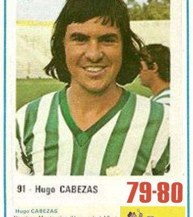 Liga 79-80. Hugo Cabezas (Real Betis). Editorial Cromo Crom. 📸: Grupo de Facebook Nuestros álbumes de cromos.