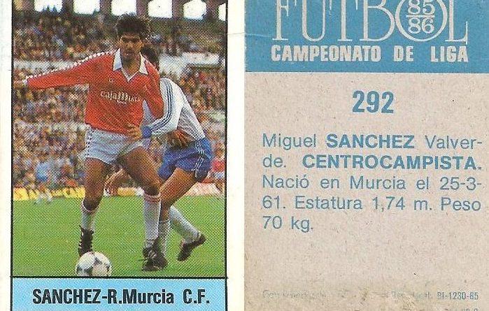 Fútbol 85-86. Campeonato de Liga. Sánchez (Real Murcia). Editorial Lisel.