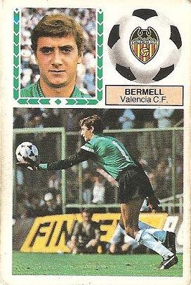 Liga 83-84. Bermell (Valencia C.F.). Ediciones Este.