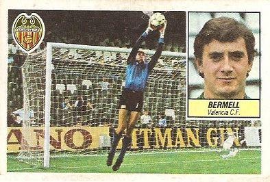 Liga 84-85. Bermell (Valencia C.F.). Ediciones Este.