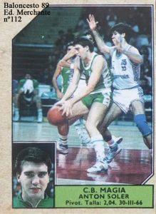 Baloncesto Liga 89. Antón Soler (Magia Huesca). Editorial J. Merchante. 📸: Grupo de Facebook Nuestros álbumes de cromos.