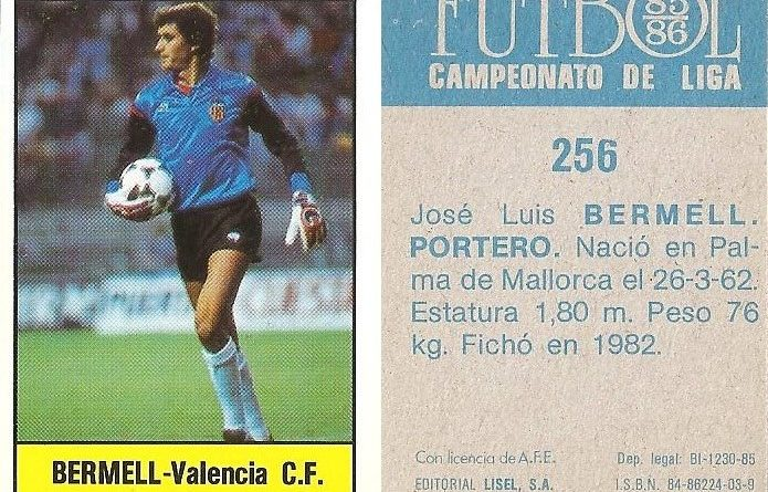 Fútbol 85-86. Campeonato de Liga. Bermell (Valencia C.F.). Editorial Lisel.
