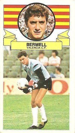 Liga 85-86. Bermell (Valencia C.F.). Ediciones Este.
