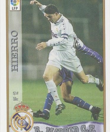 Las fichas de la Liga 97-98. Nº 12. Fernando Hierro (Real Madrid C.F.). Editorial Mundicromo.