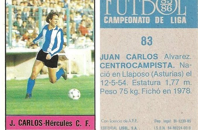 Fútbol 85-86. Campeonato de Liga. Juan Carlos (Hércules C.F.). Editorial Lisel.