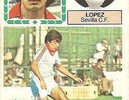 Liga 83-84. López (Sevilla C.F.). Ediciones Este.