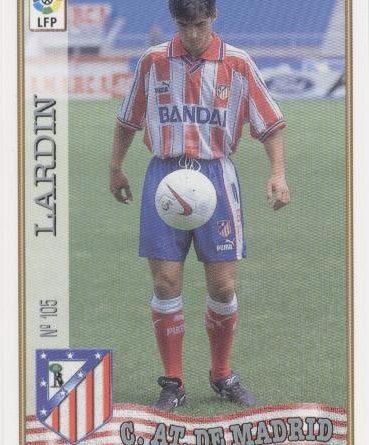 Las fichas de la Liga 97-98. Nº 105. Lardín (Atlético de Madrid). Editorial Mundicromo.