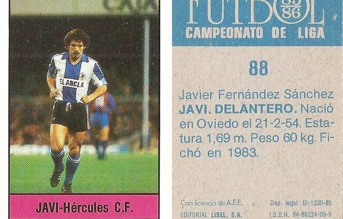 Fútbol 85-86. Campeonato de Liga. Javi (Hércules C.F.). Editorial Lisel.