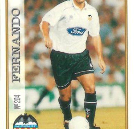 Las fichas de la Liga 97-98. Nº 204. Fernando (Valencia C.F.). Editorial Mundicromo.