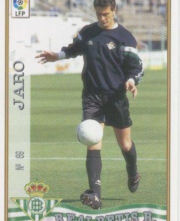 Las fichas de la Liga 97-98. Nº 69. Jaro (Real Betis). Editorial Mundicromo.