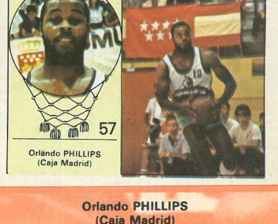 Campeonato Baloncesto Liga 1984-1985. Orlando Phillips (Caja Madrid). Ediciones J. Merchante - Clesa. 📸: Emilio Rodríguez Bravo.