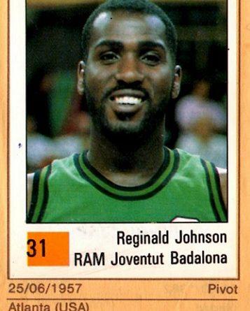 Basket 90 ACB. Reginald Johnson (Joventud de Badalona). Ediciones Panini. 📸: Grupo de Facebook Nuestros álbumes de cromos.