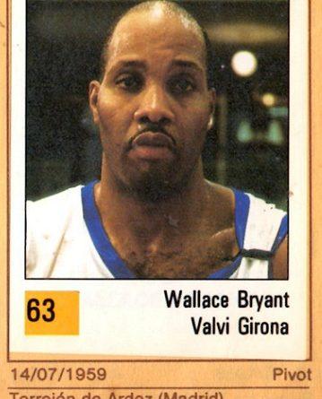 Basket 90 ACB. Wallace Bryant (Valvi Girona). Ediciones Panini. 📸: Grupo de Facebook Nuestros álbumes de cromos.